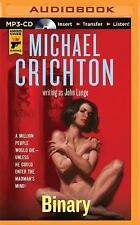 Binary by Michael Crichton and John Lange (2015, MP3 CD, Unabridged)