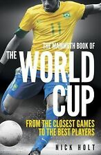 The Mammoth Book of the World Cup, Holt, Nick, New Books