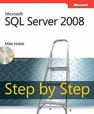 Microsoft SQL Server 2008 Step by Step (Pro - Step-By-Step Developer)