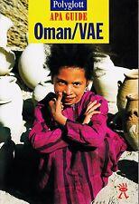 APA Guides - OMAN/ VAE(Unis Arabes Emirates) - SCHÄFFER NOUVEAU tb (2001)