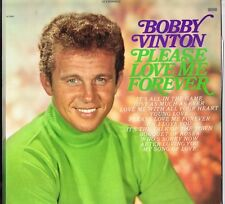 BOBBY VINTON Please Love Me Forever Prod. Billy Sherrill STEREO NM EPIC BN 26341
