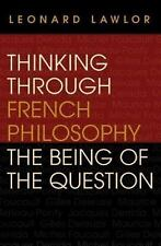 Studies in Continental Thought: Thinking Through French Philosophy : The...