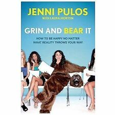 Grin and Bear It: How to Be Happy No Matter What Reality Throws Your Way by Pul