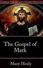 The Gospel of Mark by Mary Healy and Scott Hahn (2008, Paperback)