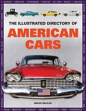 Illustrated Directory of American Cars by Bruce Wexler (2016, Hardcover)