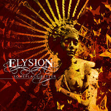 ELYSION Someplace Better Digipak-CD ( 205856 )       Female-Fronted Gothic Metal