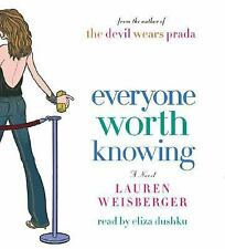 Everyone Worth Knowing by Lauren Weisberger  ~ 2005~ 5 CD's ~ Abridged ~ Fiction