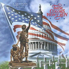 Unknown Artist These Colors Wont Run (A Veteran Tribute CD
