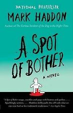 A Spot of Bother (Vintage) Haddon, Mark Very Good Book