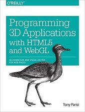 Programming 3D Applications with HTML5 and WebGL : 3D Animation and...