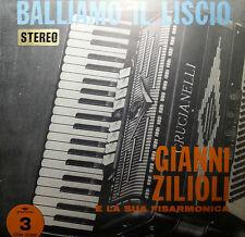 GIANNI ZILIOLI LP BALLIAMO IL LISCIO E LA SUA FISARMONICA 1974 MADE IN ITALY