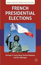 French Politics, Society and Culture: French Presidential Elections by...