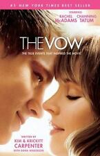 The Vow : The True Events that Inspired the Movie by Kim Carpenter, Krickitt Ca…