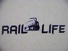 Rail Life Train Locomotive Engineer Sticker Decal