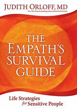 The Empath's Survival Guide: Life Strategies for Sensitive People (Hardcover)