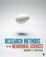 Research Methods for the Behavioral Sciences by Gregory J. Privitera (2013,...