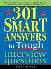 301 Smart Answers to Tough Interview Questions by Vi...