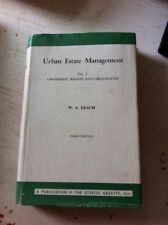 Urban Estate Management Vol. I: Ownership, Rights and Obligations - W A Leach