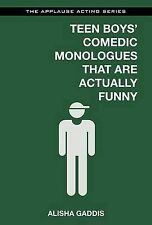 Teen Boys' Comedic Monologues That Are Actually Funny (Applause Acting), Alisha