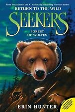 Seekers Return to the Wild: Forest of Wolves 4 by Erin Hunter (2015, Paperback)