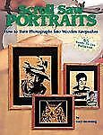 Scroll Saw Portraits:  How to Turn Photographs into Wooden Keepsakes by Brownin