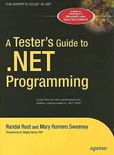 A Tester's Guide to .NET Programming by Mary Romero Sweeney, Randal Root and...