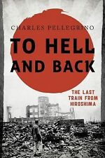Asia/Pacific/Perspectives Ser.: To Hell and Back : The Last Train from...