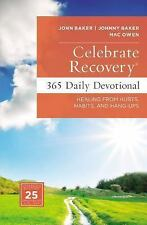 Celebrate Recovery: Celebrate Recovery Daily Devotional : 366 Devotionals by...