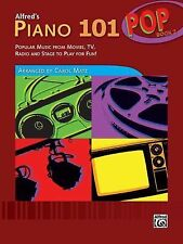 Alfred's Piano 101 Pop, Bk 2 : Popular Music from Movies, TV, Radio and Stage...