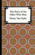 The Story of the Other Wise Man by Henry Van Dyke (2005, Paperback)