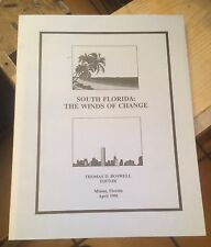 South FLORIDA: The Winds of Change 1991 BOSWELL Detailed Demographic Report RARE