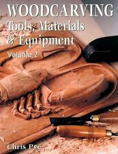 Woodcarving Vol. 2 : Tools, Materials and Equipment by Chris Pye (2002,...