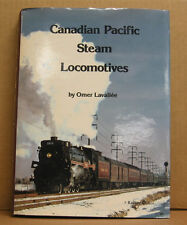 Book - Canadian Pacific Steam Locomotives by Omer Lavallee