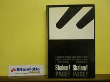 L 5.426 LIBRO SHALOM SHALOM PACE PACE DI PINCHAS E LAPIDE 1968