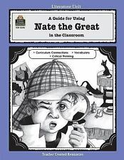 A Guide for Using Nate the Great in the Classroom (Literature Units)