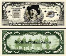 Billy the Kid $100,000 Dollar Bill Collectible Funny Money Novelty Note