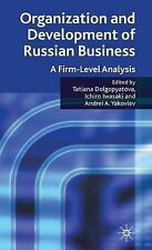 Organization and Development of Russian Business: A Firm-Level Analysis, , New B