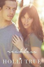 The Reckless: Reckless by Holli True (2014, Paperback)