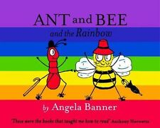 Ant and Bee and the Rainbow by Angela Banner (2014, Hardcover)