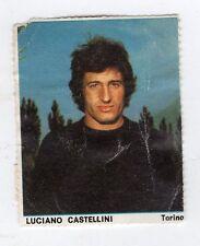 Figurina picture cards GUERIN SPORTIVO 1974/75 TORINO CASTELLINI