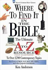Where to Find It in the Bible by Ken Anderson (2000, Paperback)
