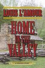 Home in the Valley: A Western Sextet by L'Amour, Louis