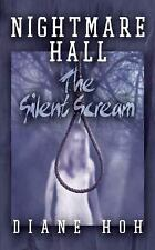 Nightmare Hall: The Silent Scream, Hoh, Diane, Good Book