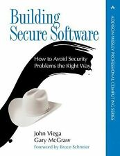 Building Secure Software: How to Avoid Security Problems the Right Way, John Vie
