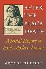After the Black Death: A Social History of Early Modern Europe (Interdisciplina
