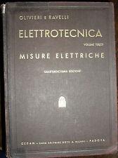 Elettrotecnica Olivieri e Ravelli MISURE ELETTRICHE 14° ed. CEDAM 1962
