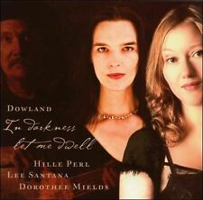 PERL,HILLE-IN DARKNESS LET ME DWELL CD NEW