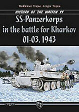 SS-PANZERKORPS IN THE BATTLE OF KHARKOV 01-03. 1943