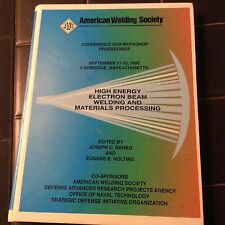 American Welding Society conference & workshop proceedings hi energy beam weldin