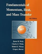 Fundamentals Of Momentum Heat And Mass Transfer by James Welty